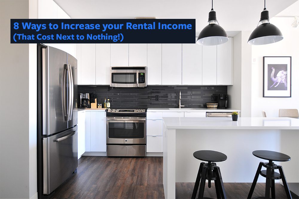 8 ways to increase your rental property income